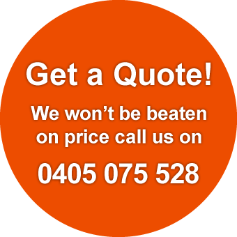 Get a Quote! We won't be beaten on Price! Call us on 0405 075 528